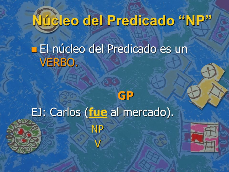 Núcleo del Predicado NP