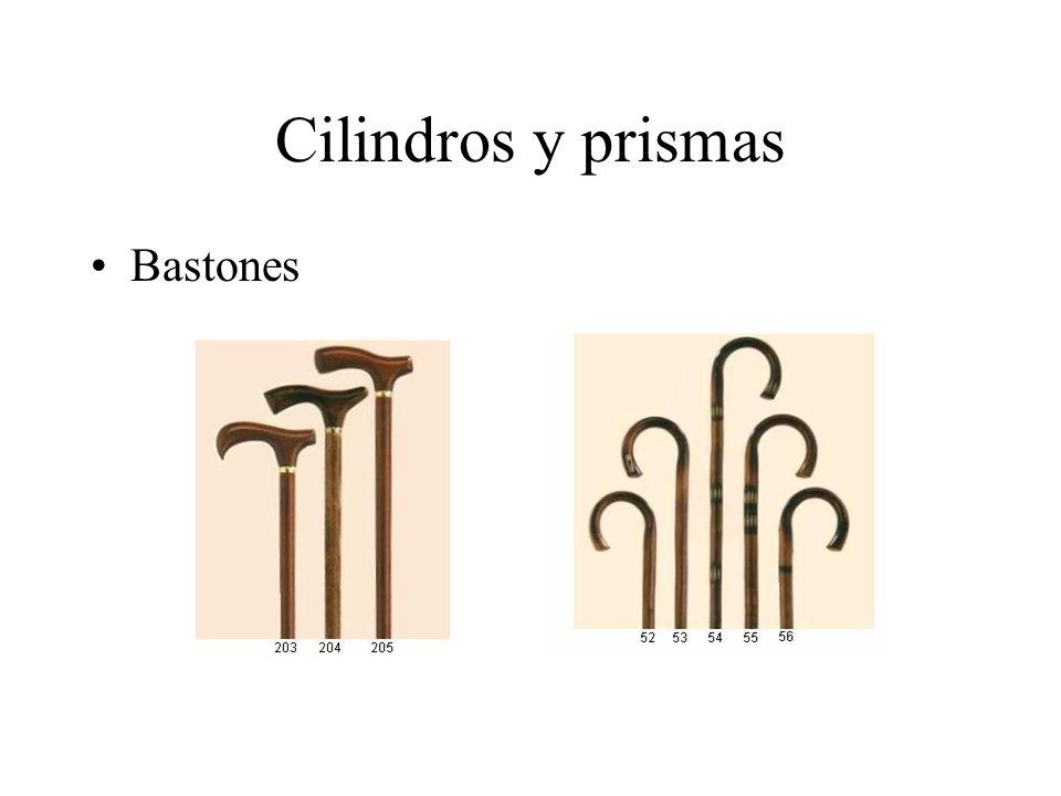 Cilindros y prismas Bastones