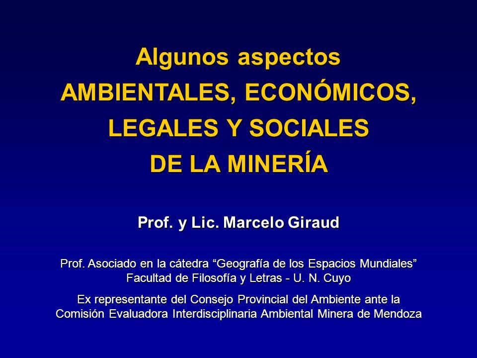 AMBIENTALES, ECONÓMICOS, Prof. y Lic. Marcelo Giraud