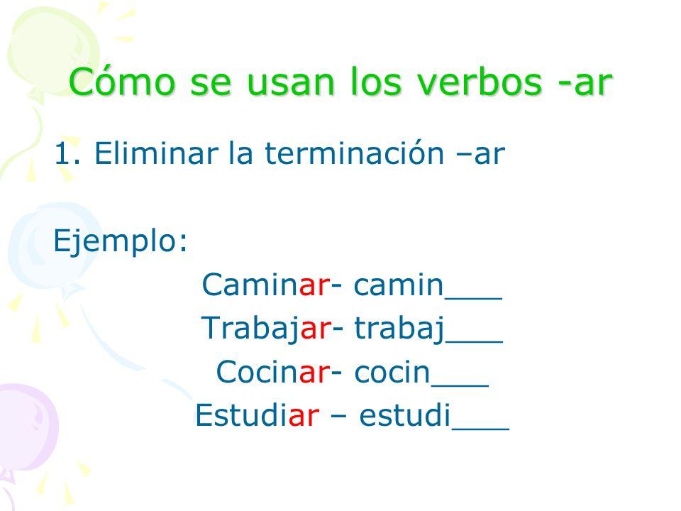 Cómo se usan los verbos -ar