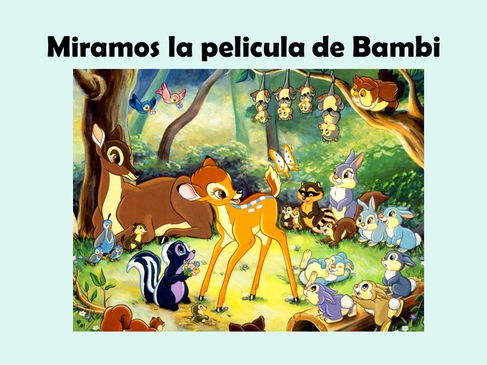 Miramos la pelicula de Bambi