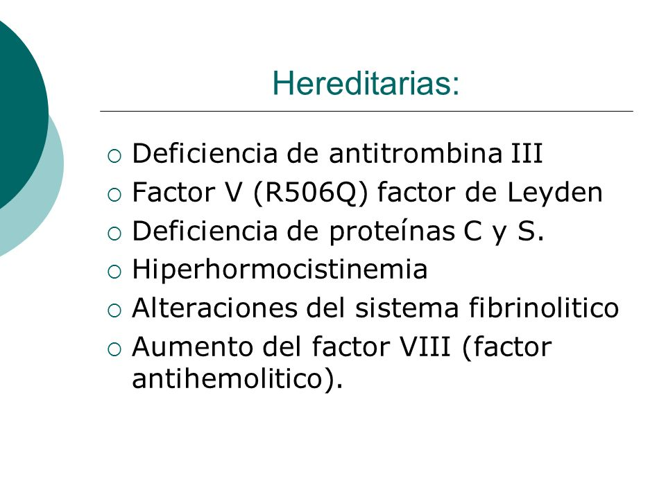 Hereditarias: Deficiencia de antitrombina III