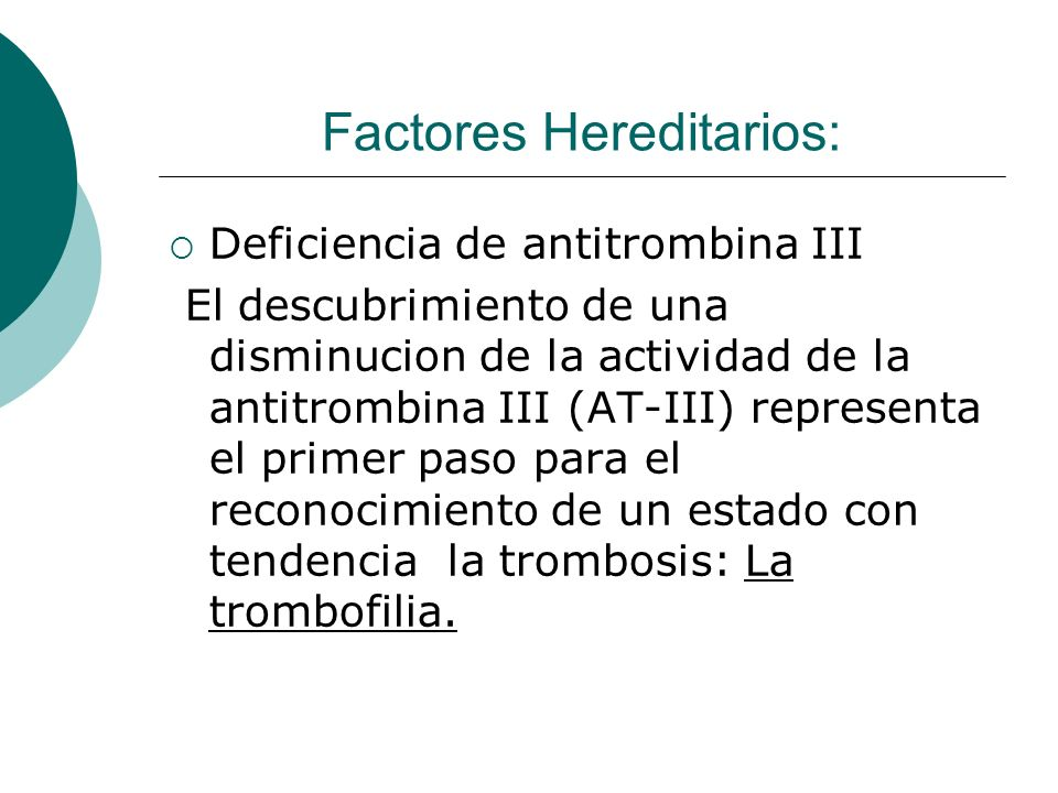 Factores Hereditarios: