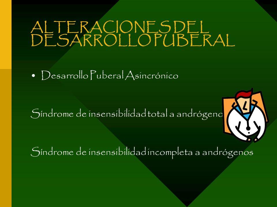 ALTERACIONES DEL DESARROLLO PUBERAL