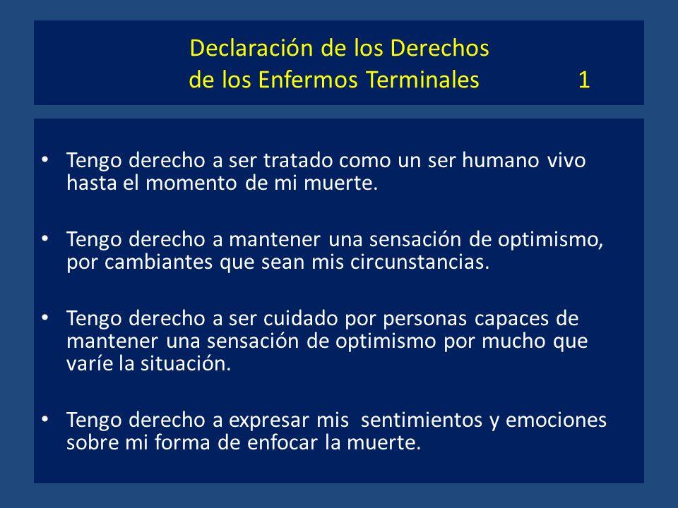 Declaración de los Derechos de los Enfermos Terminales 1