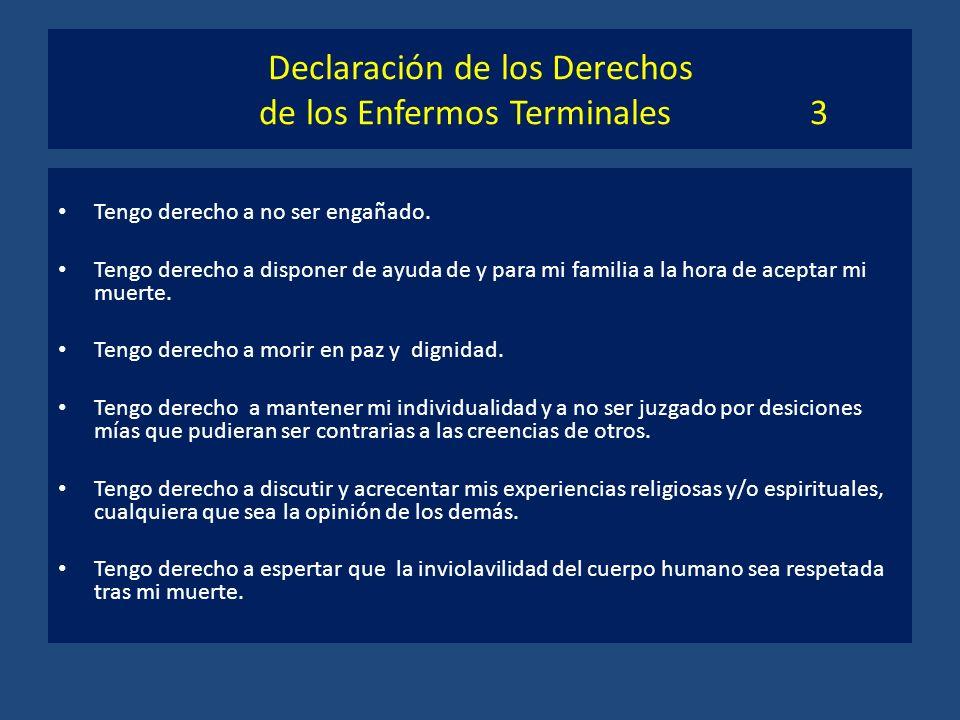 Declaración de los Derechos de los Enfermos Terminales 3