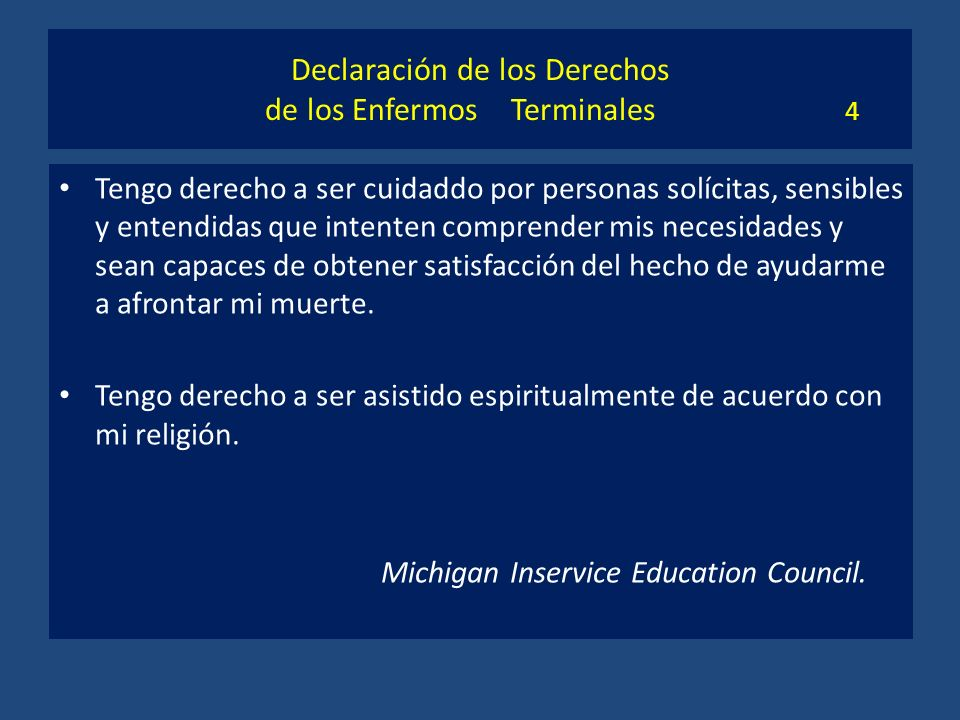 Declaración de los Derechos de los Enfermos Terminales 4