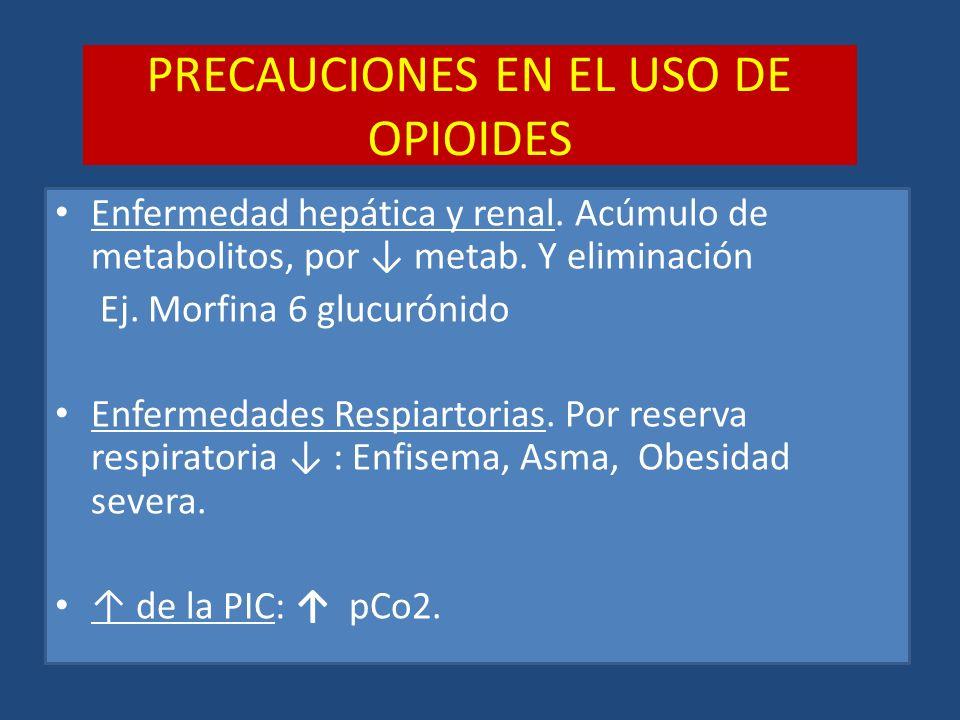 PRECAUCIONES EN EL USO DE OPIOIDES