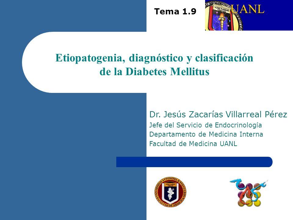 Etiopatogenia, diagnóstico y clasificación de la Diabetes Mellitus