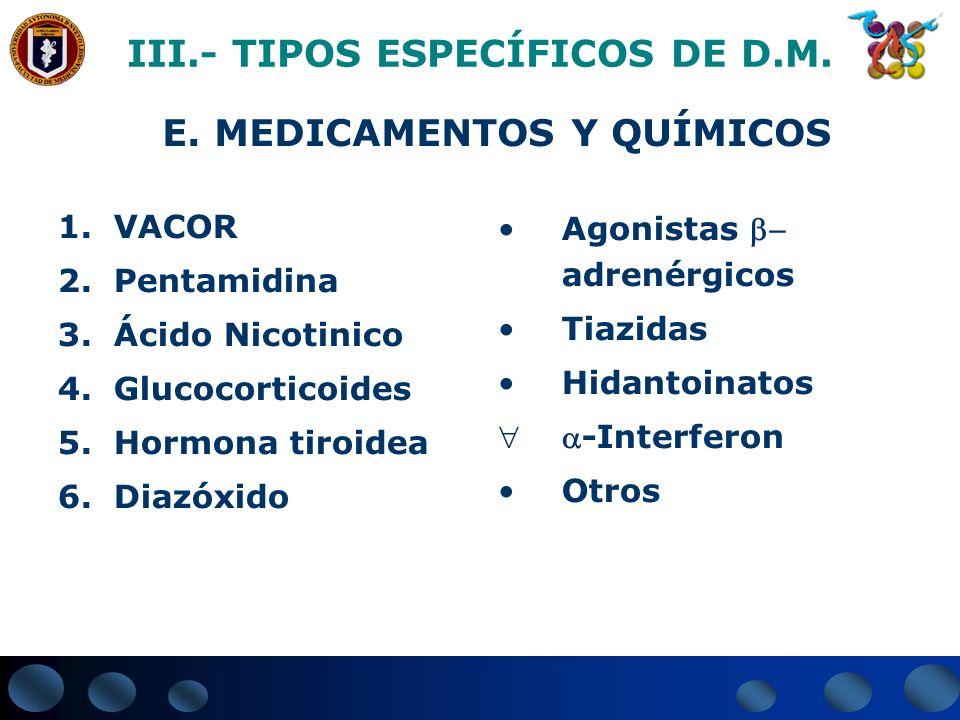 III.- TIPOS ESPECÍFICOS DE D.M.