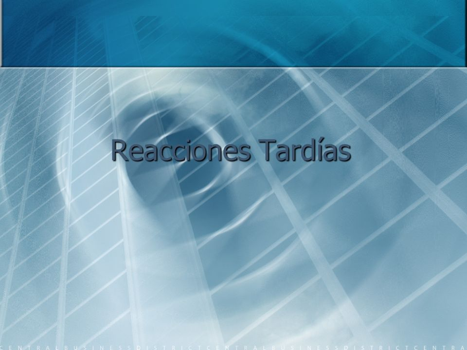 Reacciones Tardías