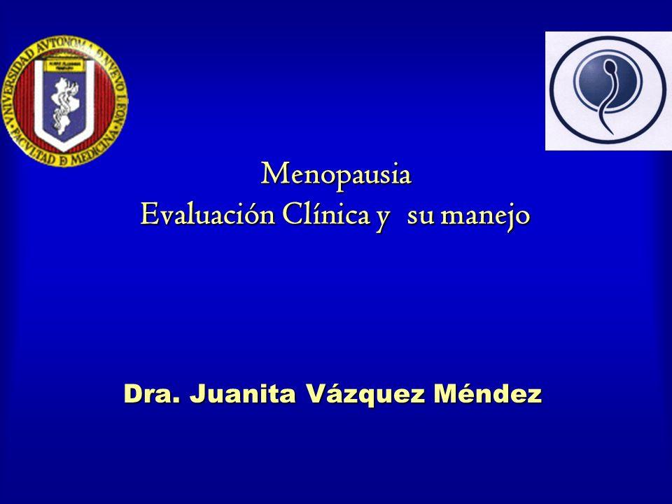 Menopausia Evaluación Clínica y su manejo