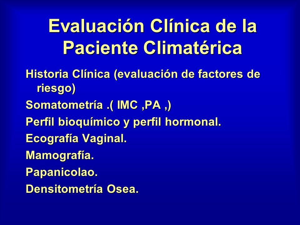 Evaluación Clínica de la Paciente Climatérica
