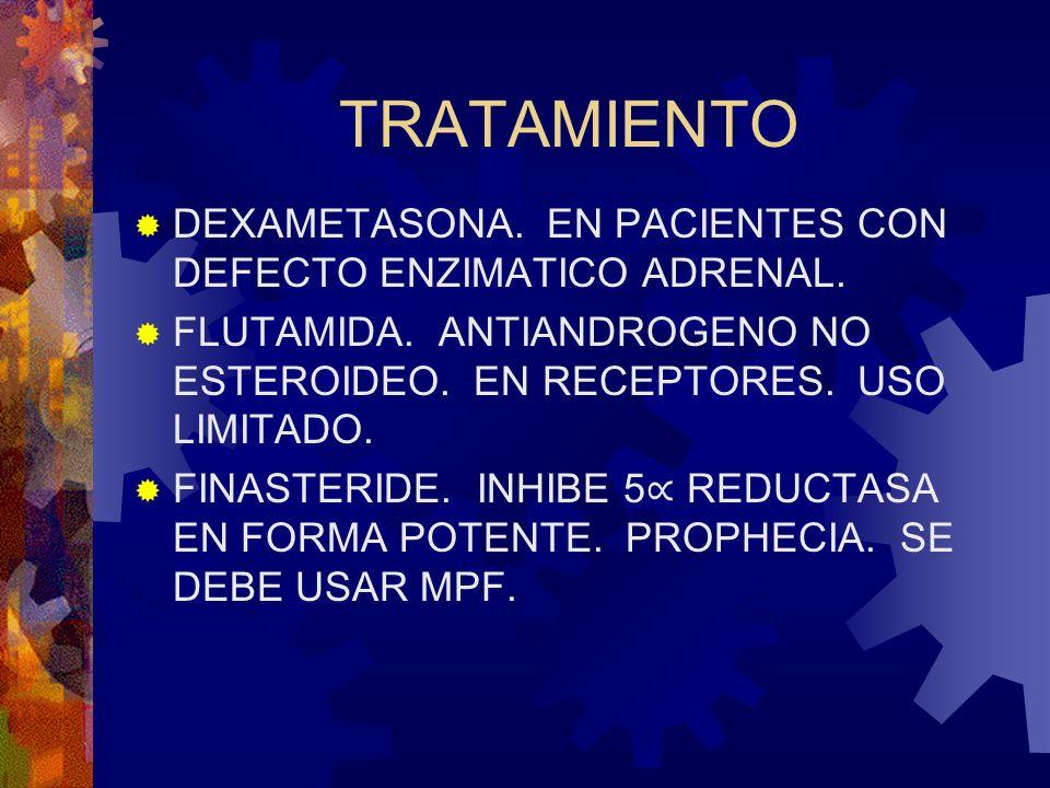 TRATAMIENTO DEXAMETASONA. EN PACIENTES CON DEFECTO ENZIMATICO ADRENAL.