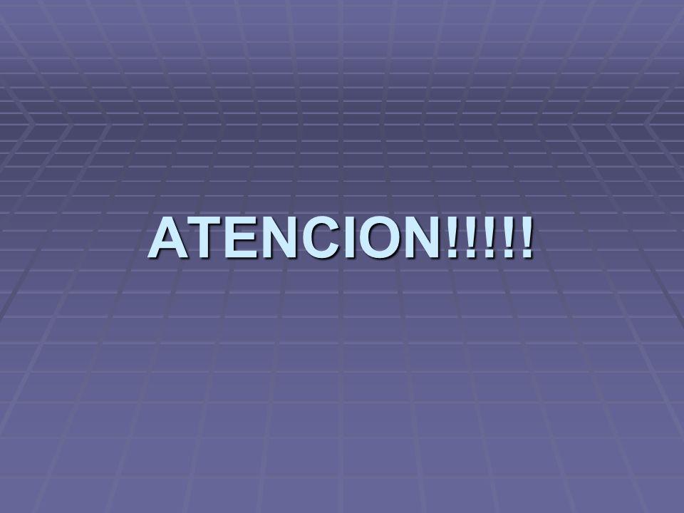 ATENCION!!!!!