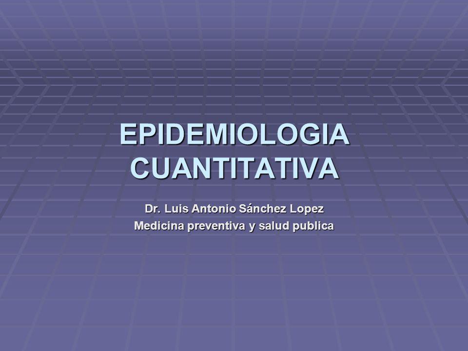EPIDEMIOLOGIA CUANTITATIVA