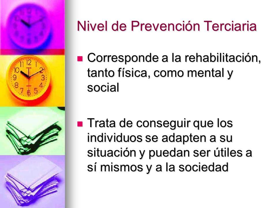 Nivel de Prevención Terciaria