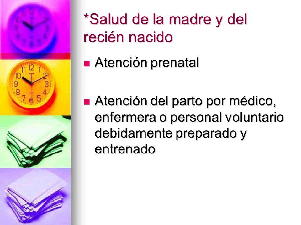 *Salud de la madre y del recién nacido