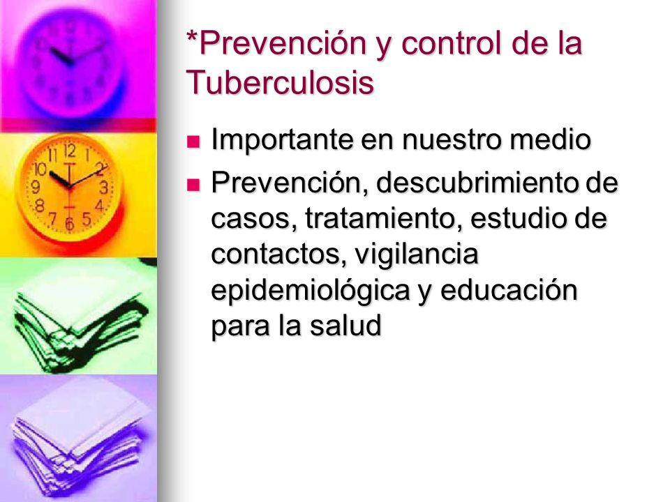 *Prevención y control de la Tuberculosis