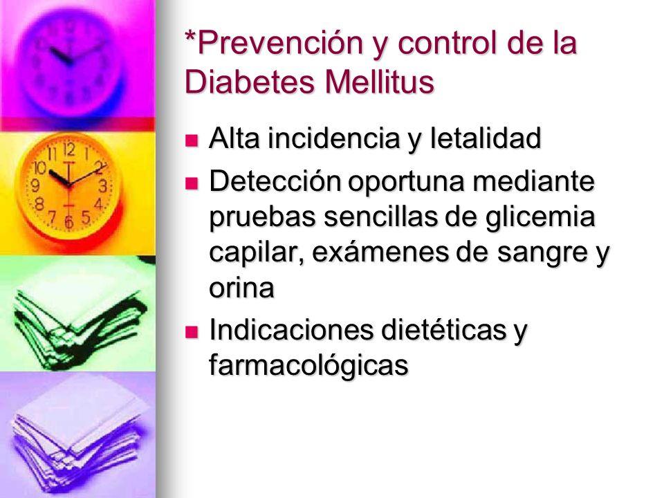 *Prevención y control de la Diabetes Mellitus