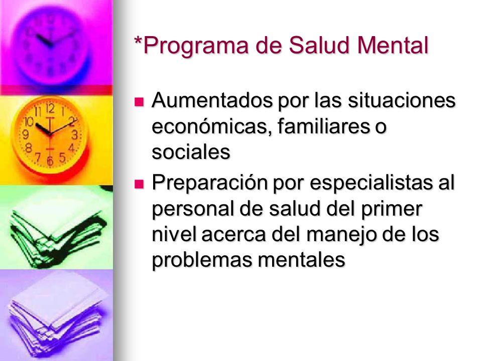 *Programa de Salud Mental