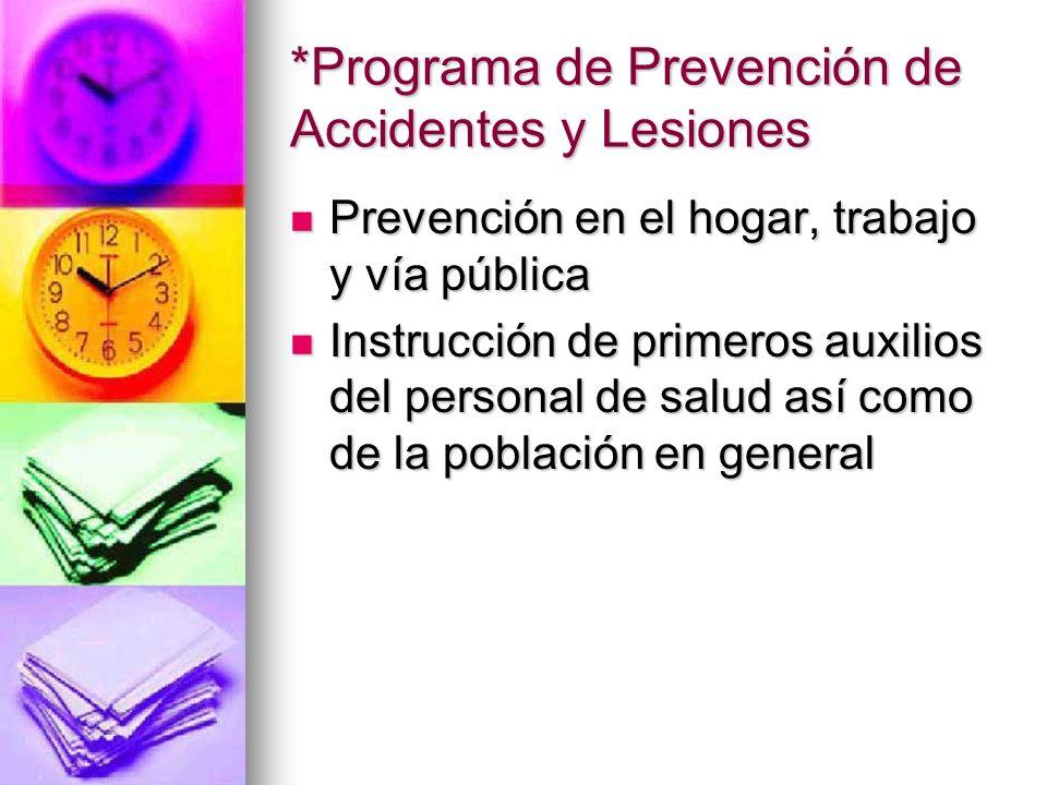 *Programa de Prevención de Accidentes y Lesiones