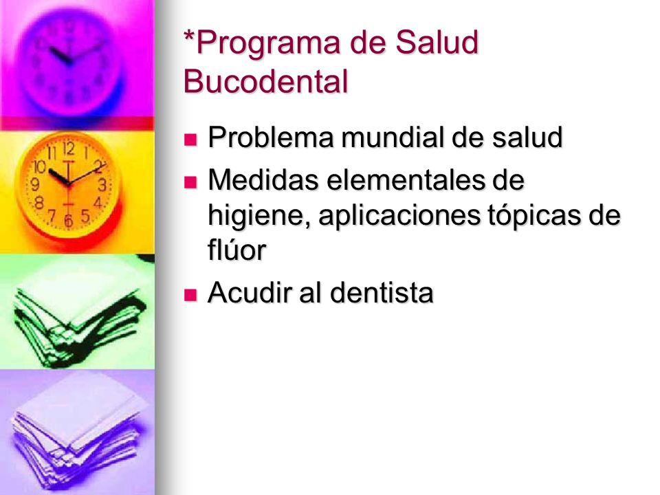 *Programa de Salud Bucodental