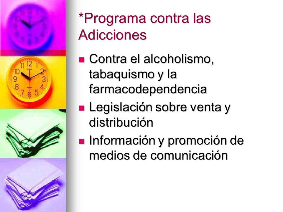 *Programa contra las Adicciones