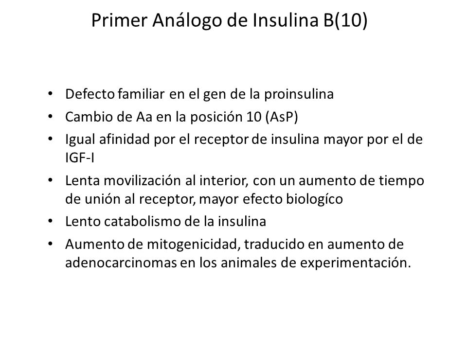 Primer Análogo de Insulina B(10)
