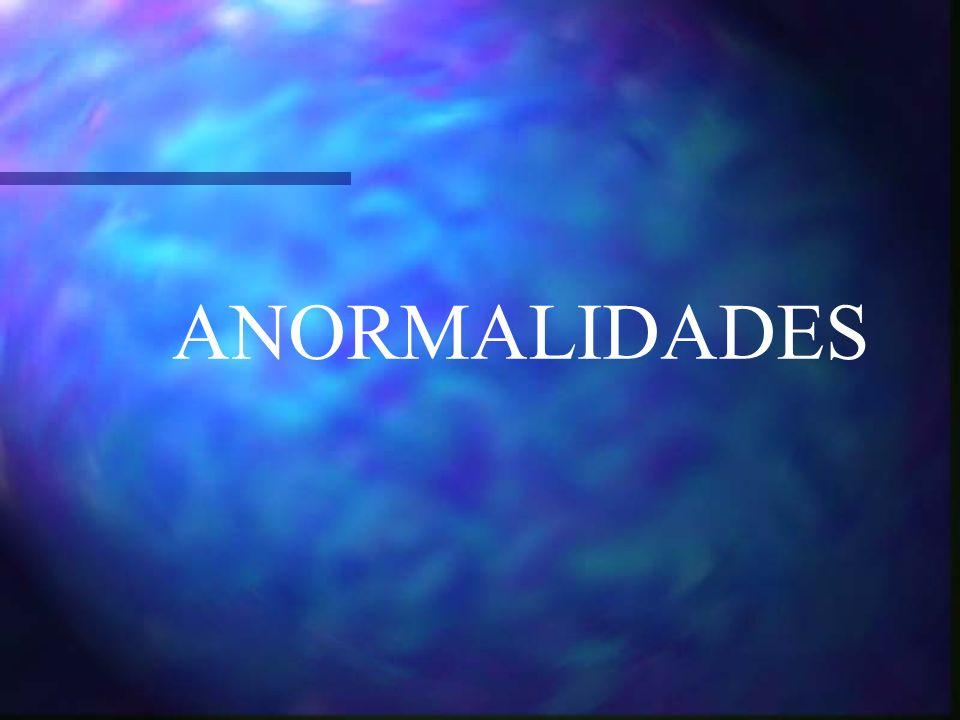 ANORMALIDADES