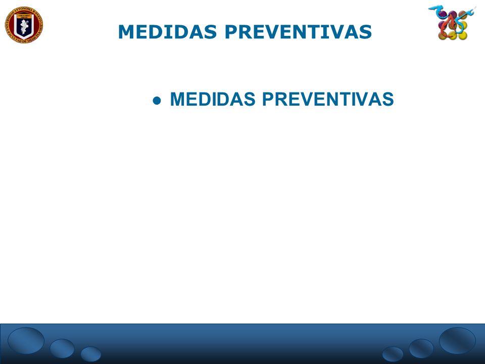 MEDIDAS PREVENTIVAS MEDIDAS PREVENTIVAS