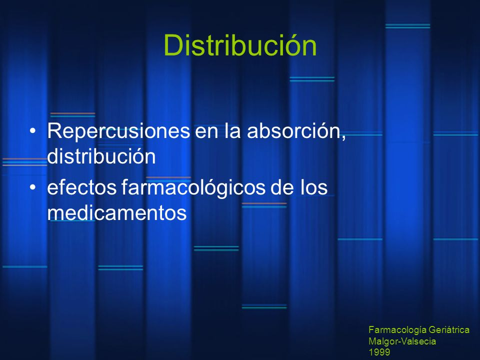 Distribución Repercusiones en la absorción, distribución