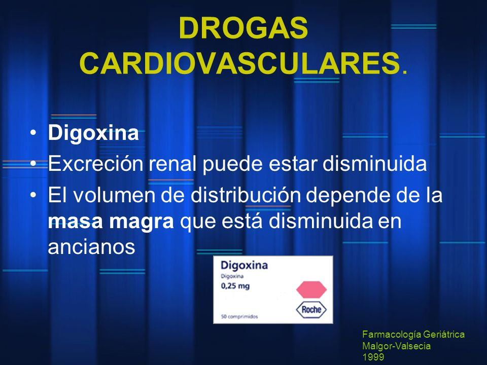 DROGAS CARDIOVASCULARES.