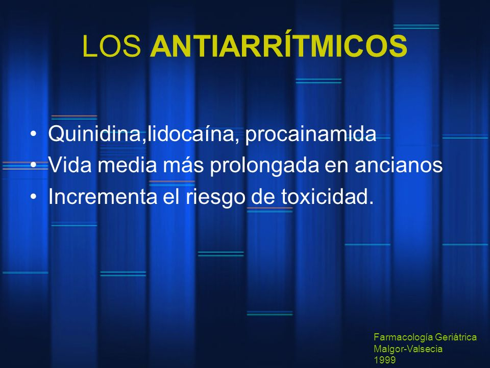 LOS ANTIARRÍTMICOS Quinidina,lidocaína, procainamida