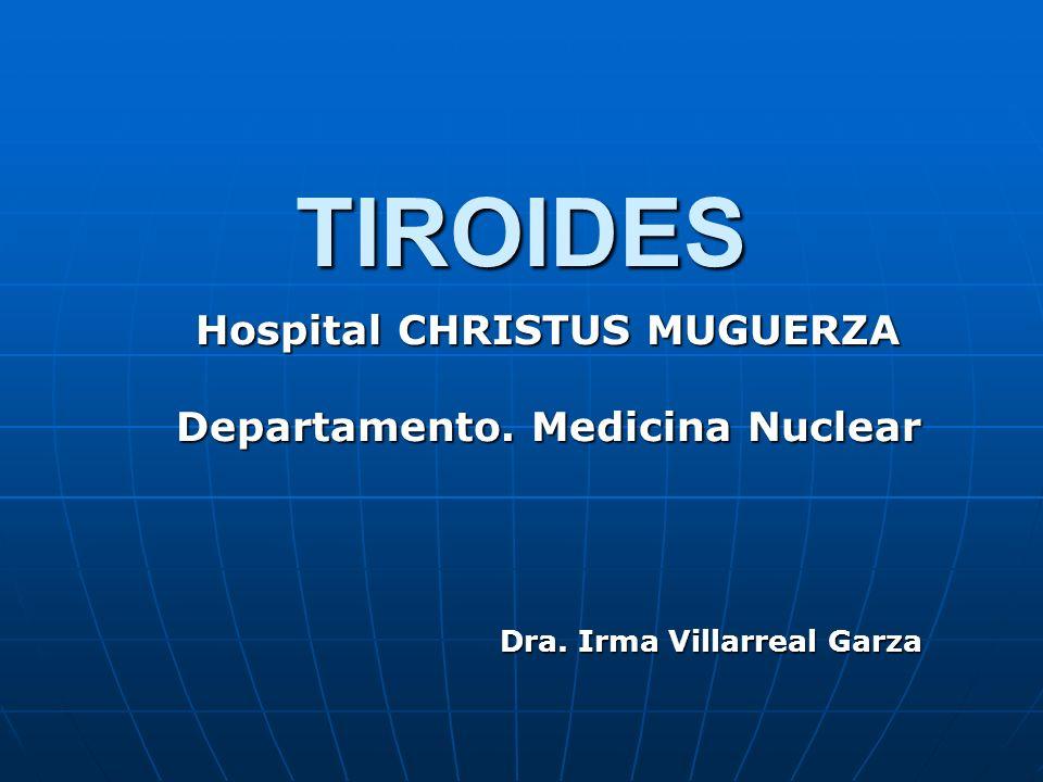 Hospital CHRISTUS MUGUERZA Departamento. Medicina Nuclear