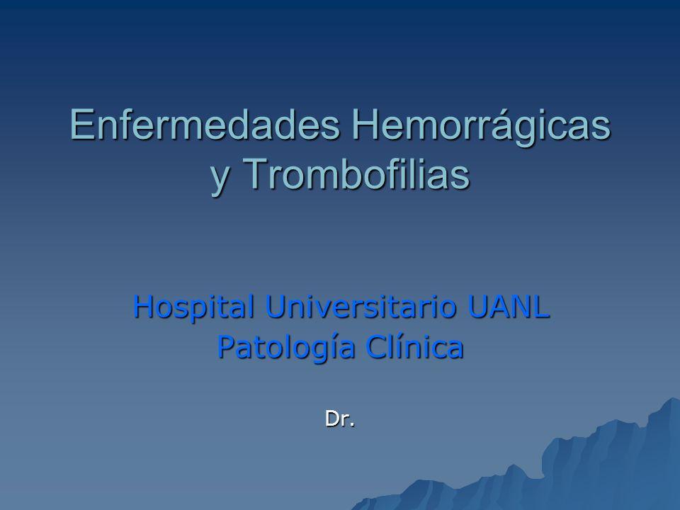 Enfermedades Hemorrágicas y Trombofilias