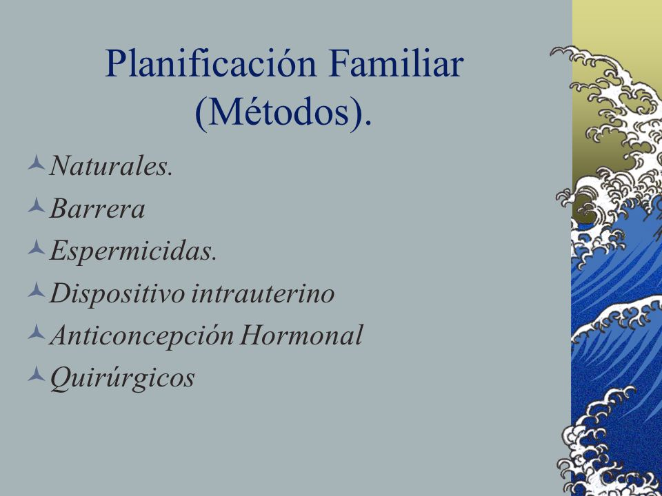 Planificación Familiar (Métodos).