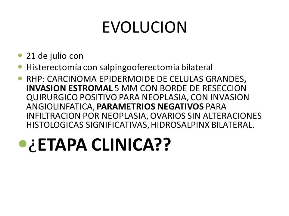 ¿ETAPA CLINICA EVOLUCION 21 de julio con