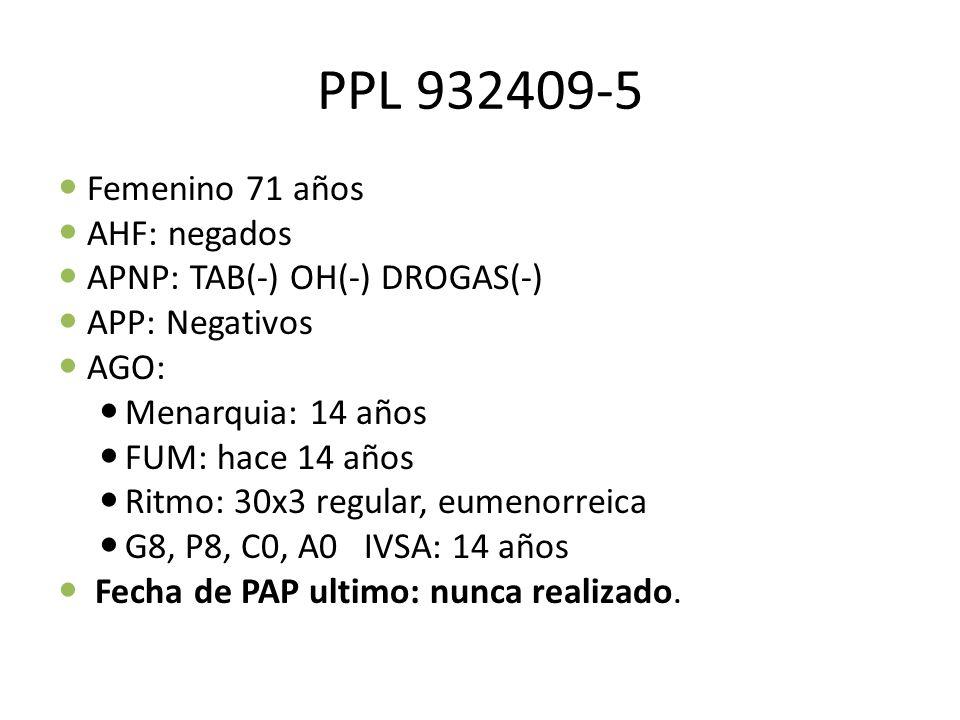 PPL 932409-5 Femenino 71 años AHF: negados