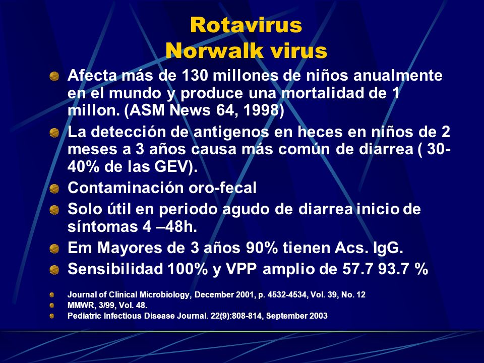 Rotavirus Norwalk virus