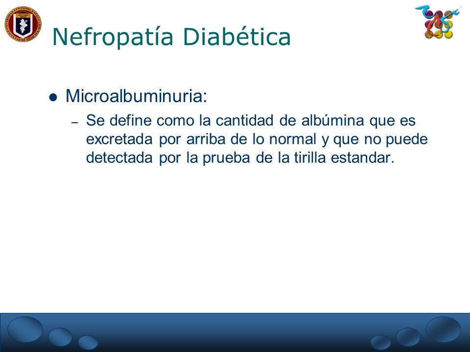 Nefropatía Diabética Microalbuminuria: