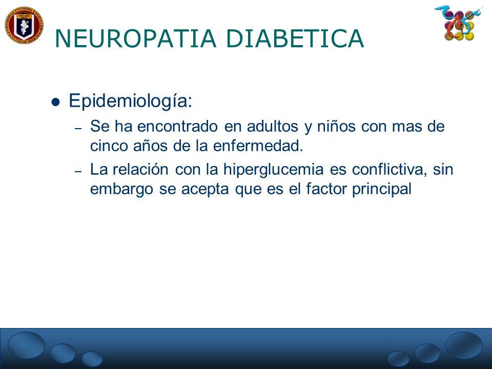 NEUROPATIA DIABETICA Epidemiología: