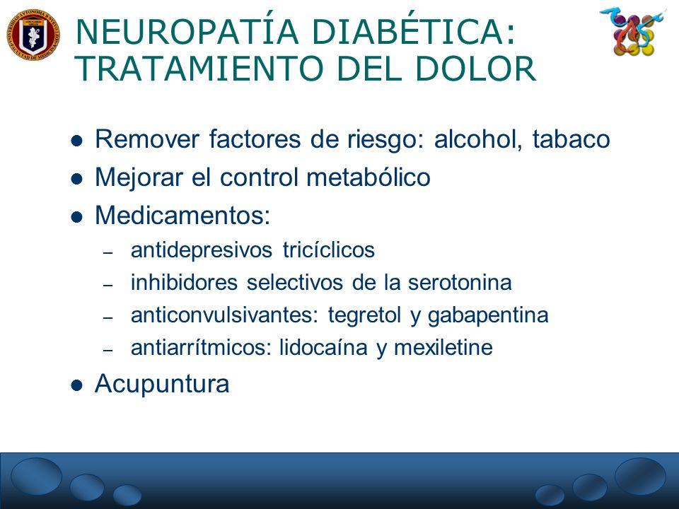 NEUROPATÍA DIABÉTICA: TRATAMIENTO DEL DOLOR