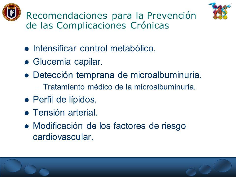 Recomendaciones para la Prevención de las Complicaciones Crónicas
