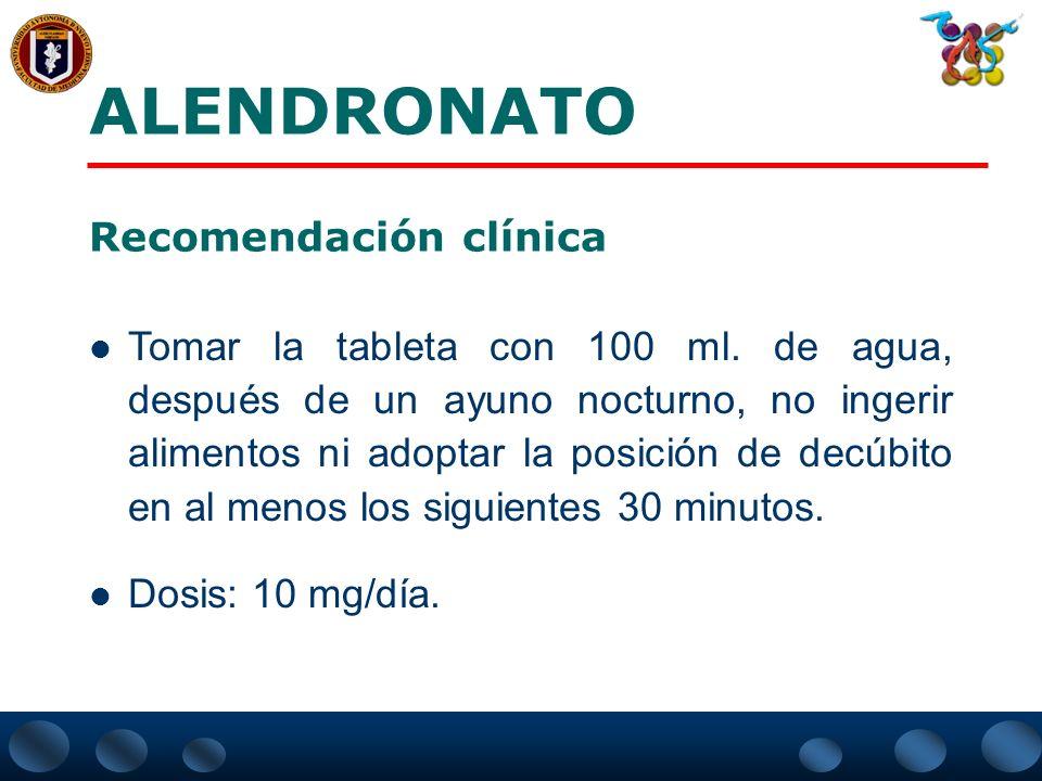 ALENDRONATO Recomendación clínica