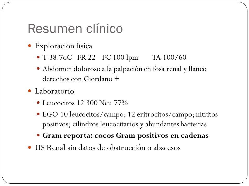Resumen clínico Exploración física Laboratorio
