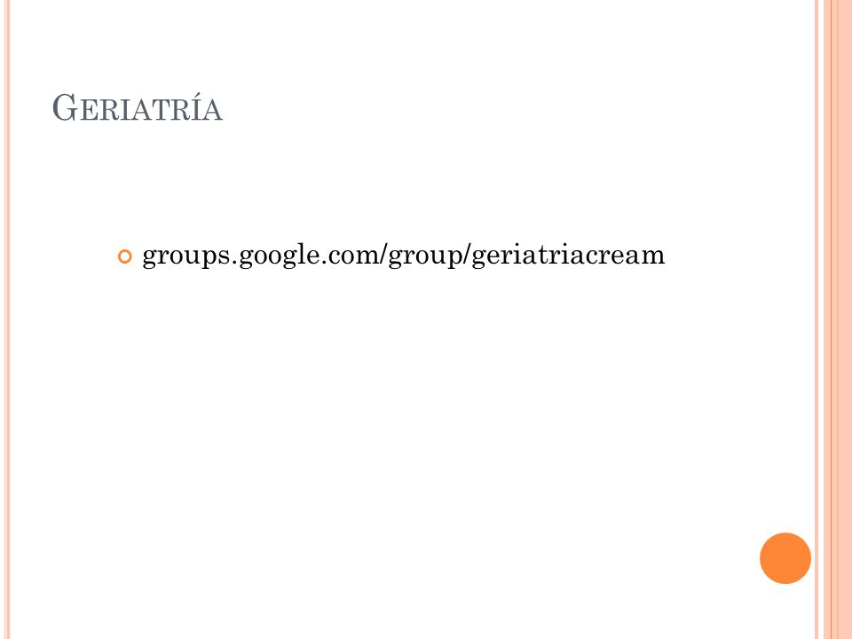 groups.google.com/group/geriatriacream