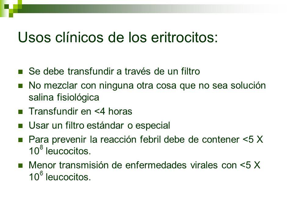 Usos clínicos de los eritrocitos: