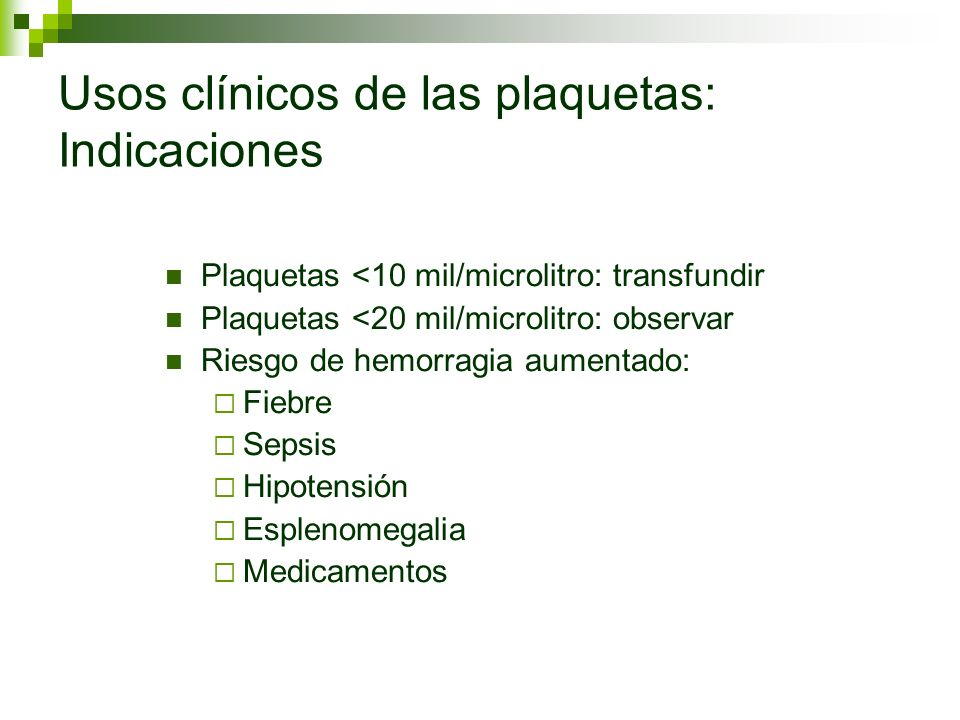 Usos clínicos de las plaquetas: Indicaciones