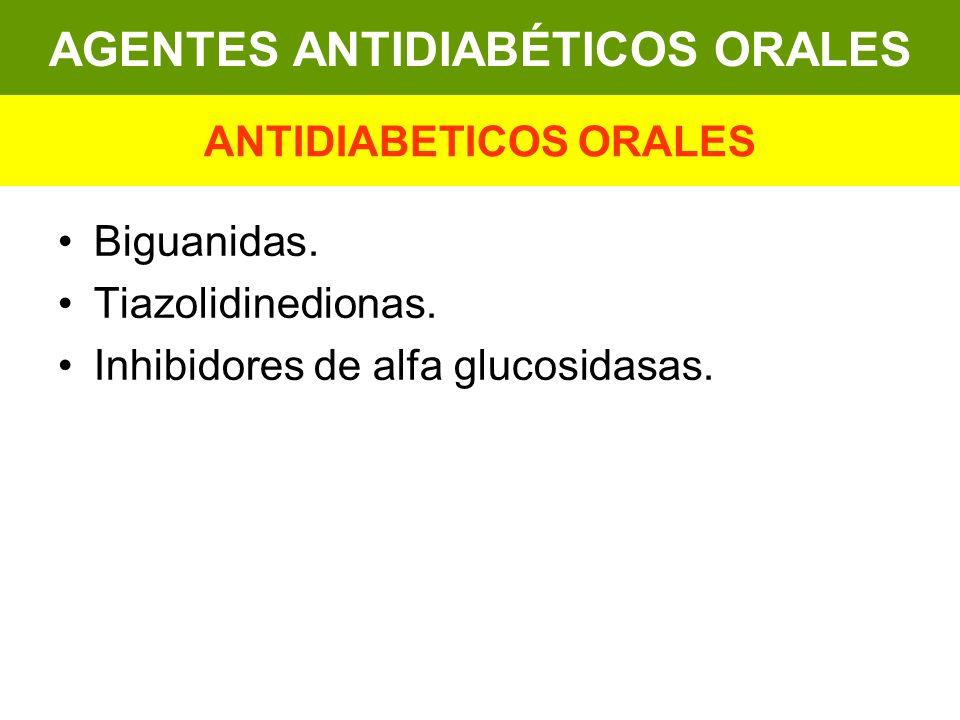 AGENTES ANTIDIABÉTICOS ORALES ANTIDIABETICOS ORALES